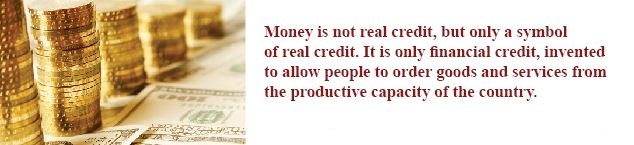 Money is not real credit